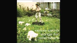 Watch Snow Patrol I Could Stay Away Forever video
