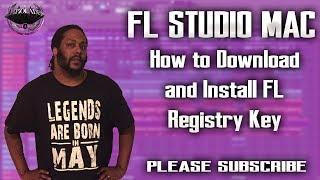 How To Download and Install FL Studio 12 Reg Key on Mac | FLStudioAlpha | FLStudioMac | FLRegKey