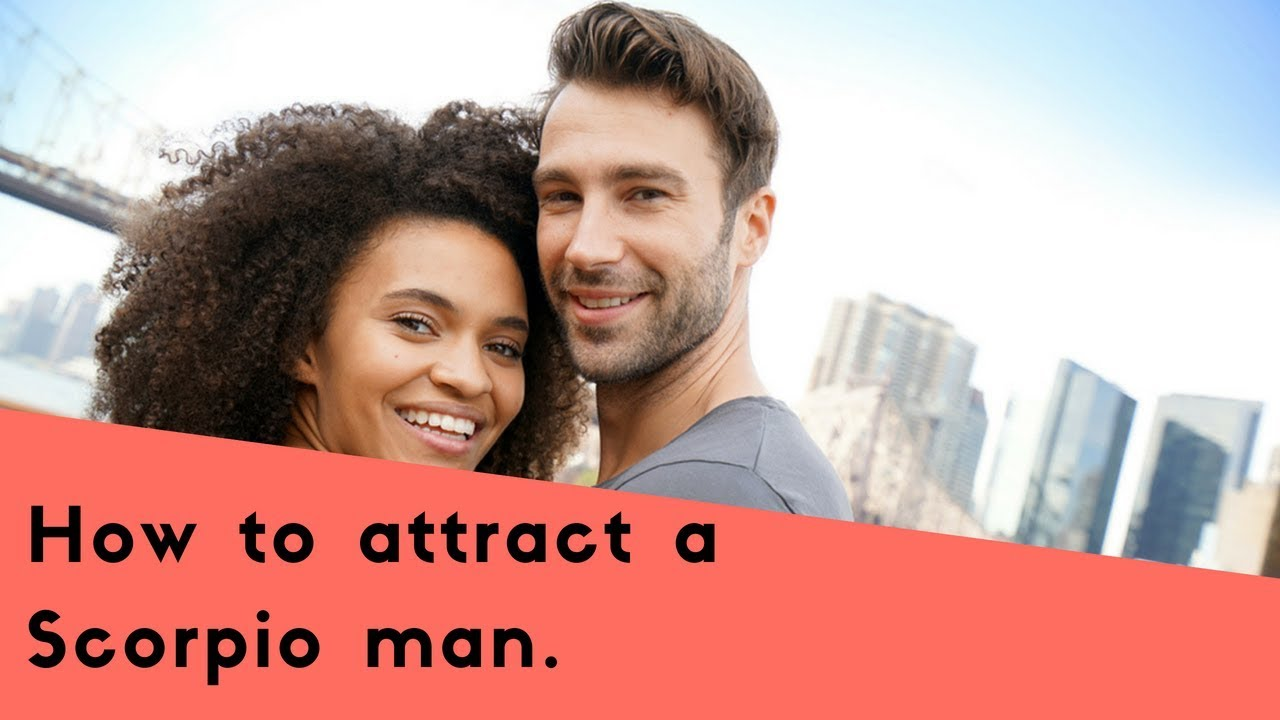 How To Attract A Scorpio Man With Astrological Seduction Tips