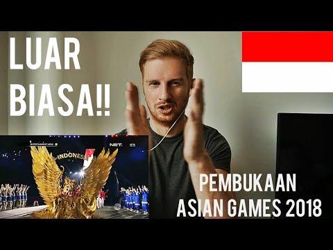 PEMBUKAAN ASIAN GAMES 2018 JAKARTA (OPENING CEREMONY) // REACTION
