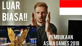PEMBUKAAN ASIAN GAMES 2018 JAKARTA (OPENING CEREMONY) // REACTION