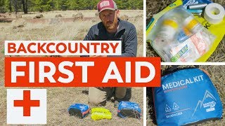 What's In Your First Aid Kit? | Backpacking First Aid Basics
