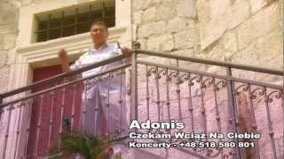 Adonis - Czekam wciąż na Ciebie.mp4