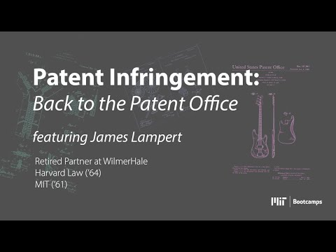 MIT Bootcamps: On Patent Infringement