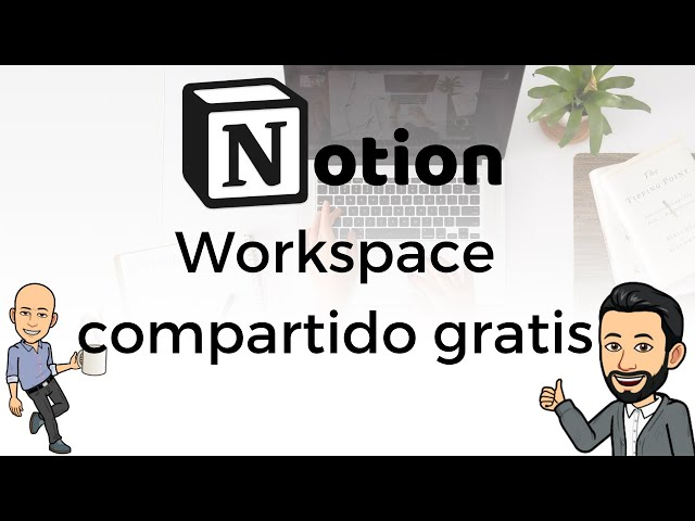 #13 Productividad con Notion - Workspace compartido gratis