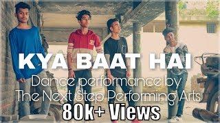 KYA BAAT HAI - HARDY SANDHU || NEHA KAKKAR || DANCE COVER || Choreography