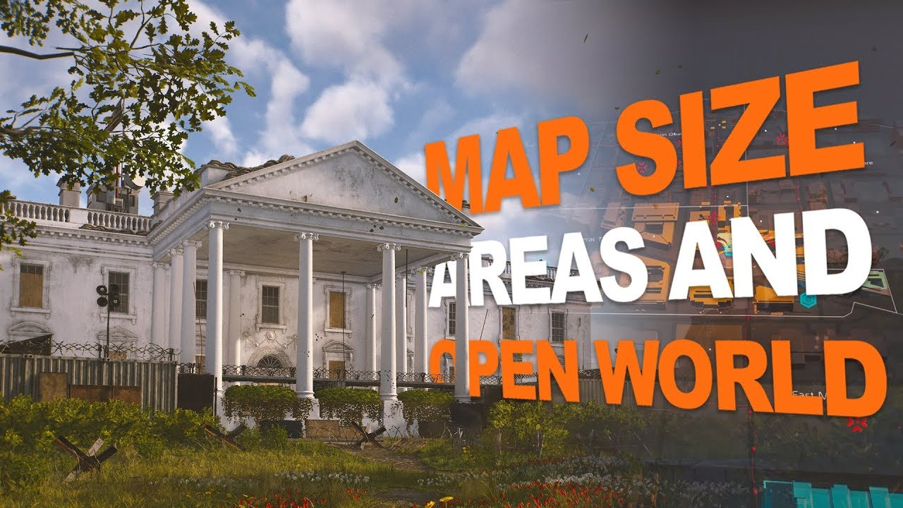 Washington D.C. Map Size and Open World (Tom Clancy\'s The Division ...