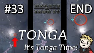 HoI4 - Modern Day - TONGA TIME! - Part 33 - END
