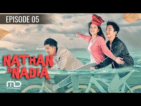 Nathan & Nadia - Episode 05