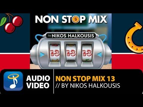 Non Stop Mix Vol. 13 Nikos Halkousis  – Full Album (Official Audio Video HQ)