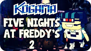 Kogama - Five Nights At Freddy's 2
