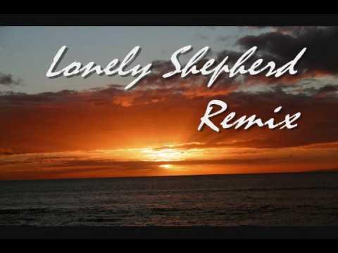 Lonely Shepherd Remix