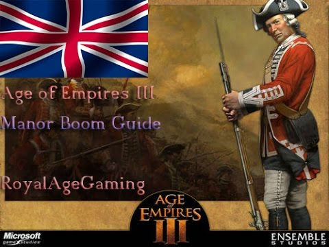Age of Empires 3 Guide: British Manor Boom