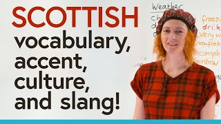 Learn about the SCOTTISH accent, dialect, and slang!