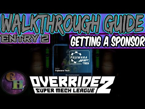 OVERRIDE 2: SUPER MECH LEAGUE - HOW TO GET THE FIRST SPONSOR |