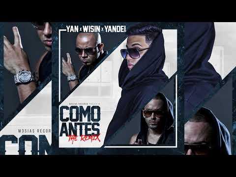 Wisin y Yandel Ft. Yan El Diverso – Como Antes (The Remix)