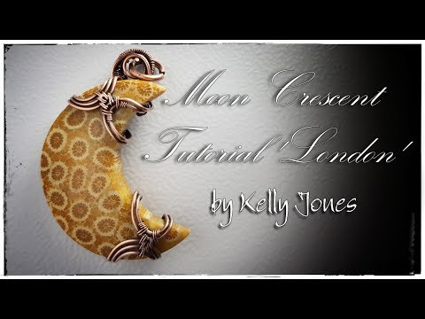 Wire Wrap, Moon Crescent Tutorial 'London'.