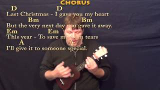Last Christmas - Ukulele Cover Lesson in D with Chords/Lyrics