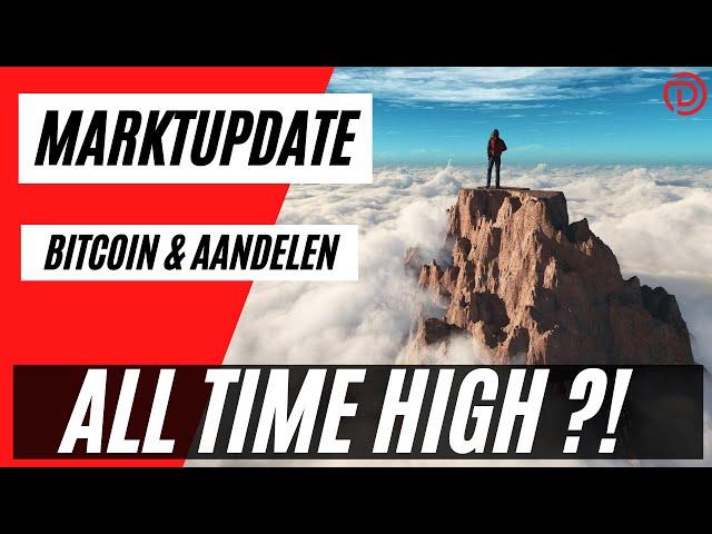 Nieuwe All Time Highs In Zicht ! | Live Koers Update Bitcoin & Aandelen !