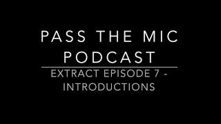 Improv - Short bites. Episode #7: Introduction of the group.