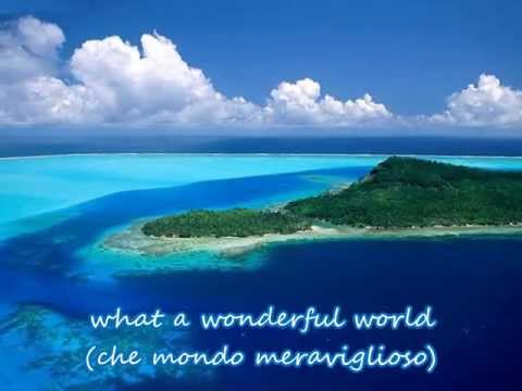 What a wonderful world (con testo e traduzione)