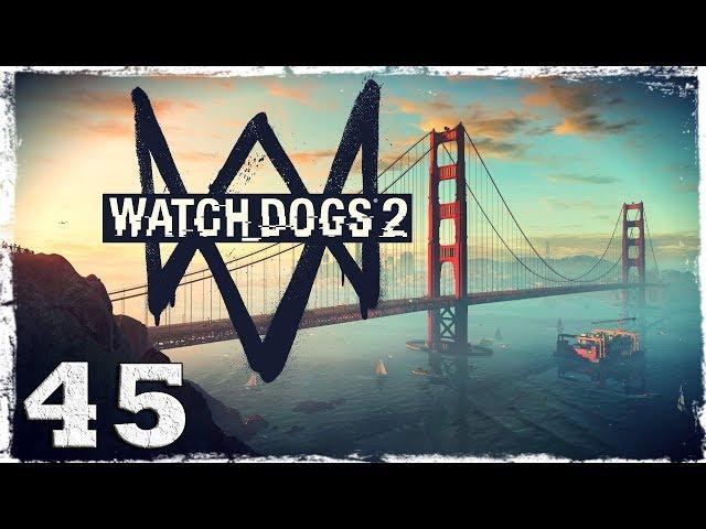Смотреть прохождение игры Watch Dogs 2. #45: Не лучший день для Тайдис.