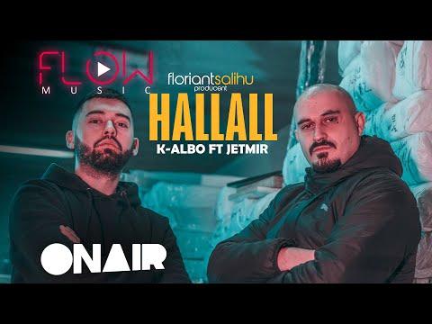 K-ALBO ft.JETMIR  - HALLALL (Official Video 4K)