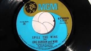 "Eric Burdon & War Spill The Wine  ""Original Record Release"""