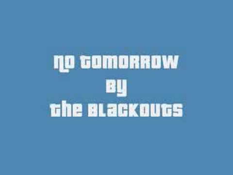 No Tomorrow by The Blackouts