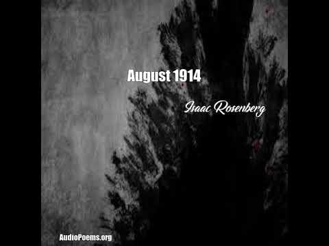 August 1914 (Isaac Rosenberg Poem)