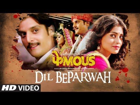 Dil Beparwah Song   Phamous   Jimmy Sheirgill   Shriya Saran   Jubin Nautiyal & Jonita Gandhi