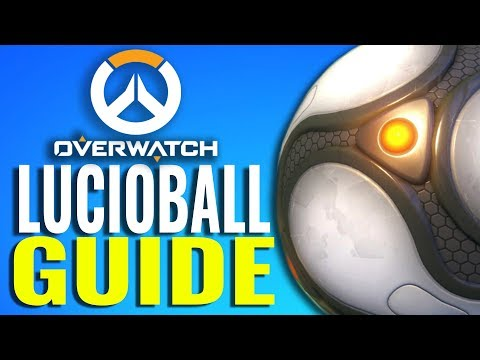 Lucio Ball 2017 Guide - Tips and Tricks [Overwatch Summer Games]