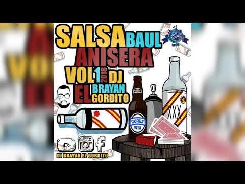 Salsa Baul 2018 Anisera Vol1 -  Dj Brayan El Gordito