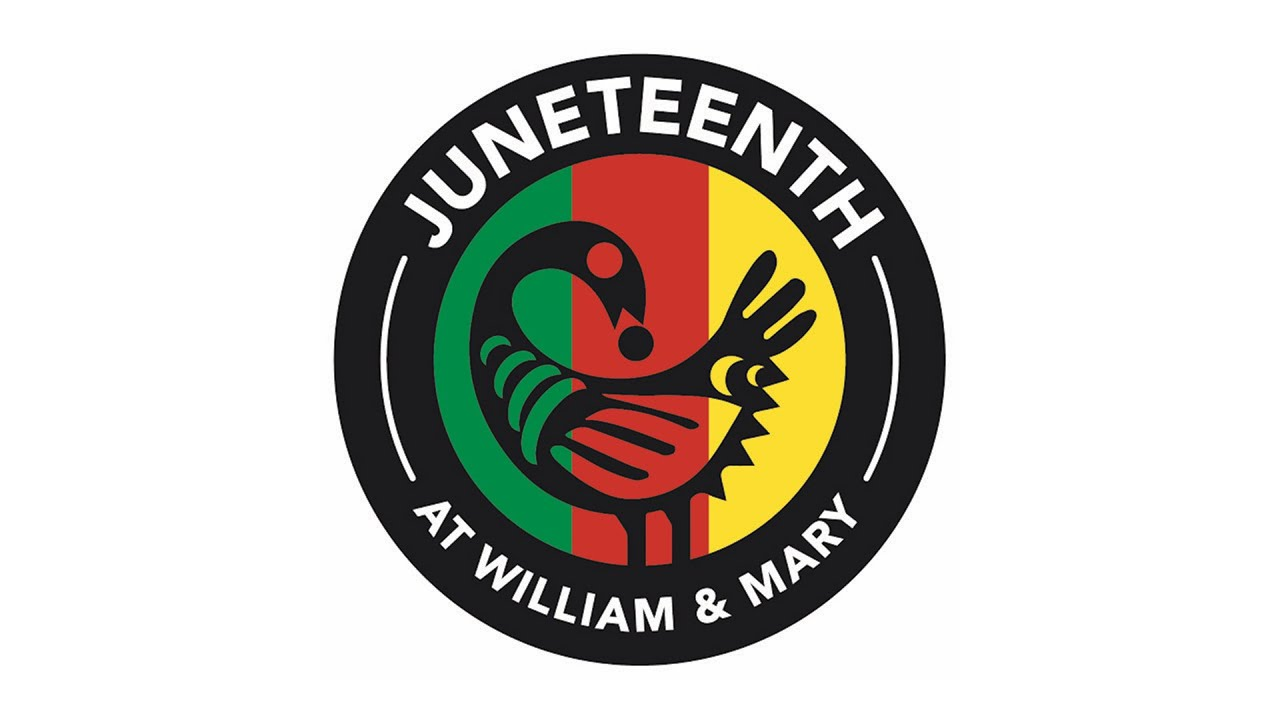 Juneteenth at William & Mary