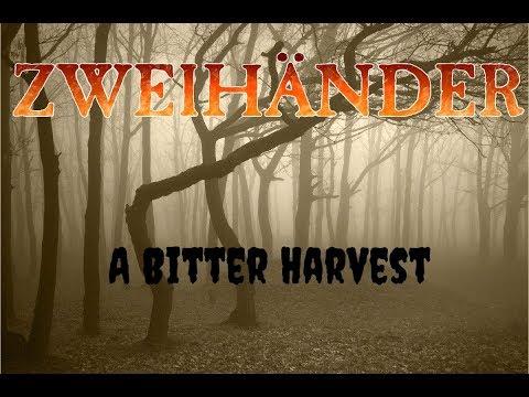 Zweihander - A Bitter Harvest Ep. 1 - NotoriousDMG