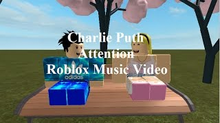 Charlie Puth - Attention [Roblox Music Video]