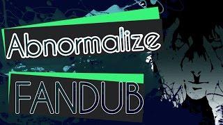 Abnormalize - Fandub Latino - Psycho Pass Opening 1