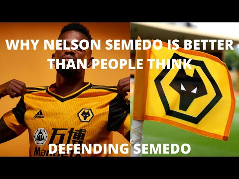 WHY FOOTBALL FANS ARE WRONG ABOUT NELSON SEMEDO- DEFENDING NELSON SEMEDO