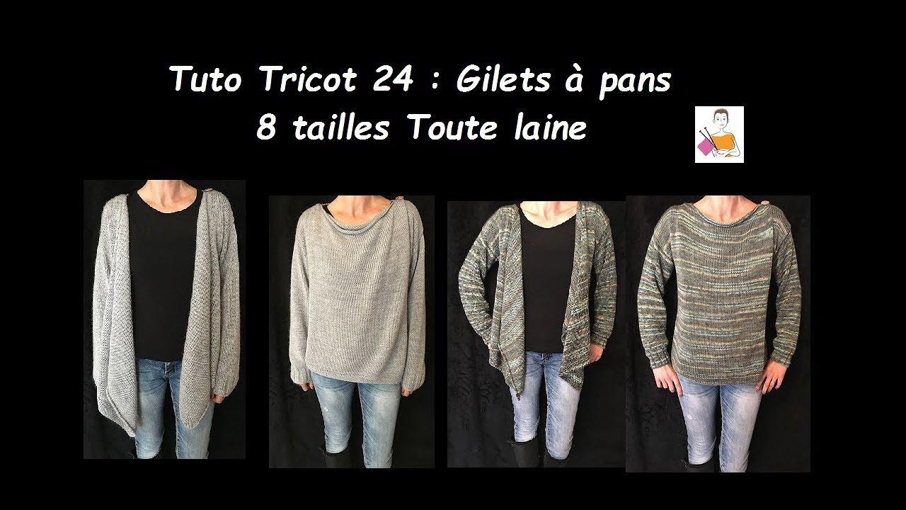 Tuto Tricot 24 : Gilet à pans, 8 tailles, Toute laine