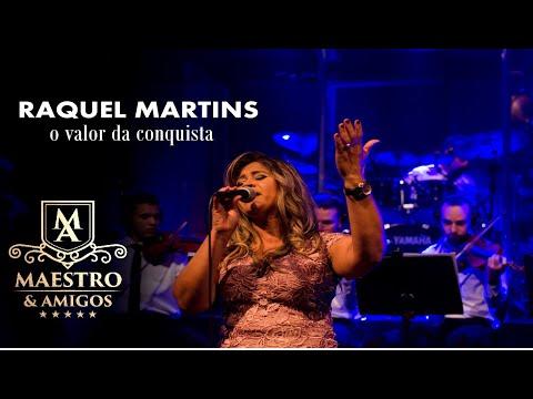 Raquel Martins - O Valor da Conquista