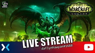 World of Warcraft: Legion Livestream - Here we go again multi-streaming to Mixer, Twitch and YouTube