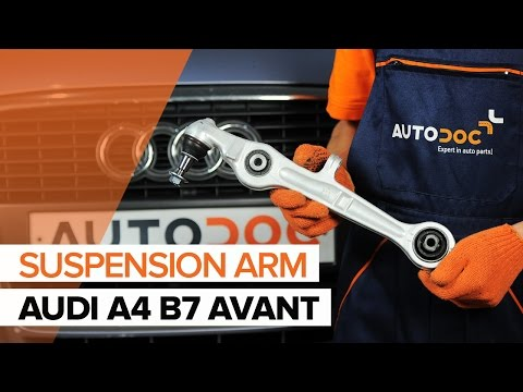 How to replace a front suspension lower front arm on AUDI A4 B7 AVANT TUTORIAL | AUTODOC
