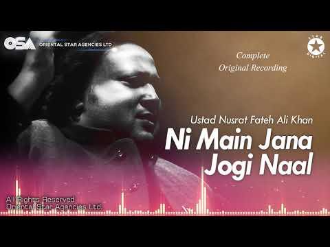 Ni Main Jana Jogi De Naal | Nusrat Fateh Ali Khan | Complete Full Version | OSA Worldwide