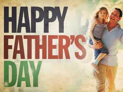 hqdefault happy fathers day 2015 father's day images and pictures youtube