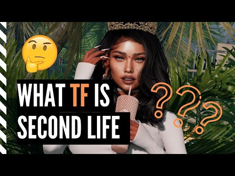 """WHAT IS SECOND LIFE? Second Life 101 - All About Second Life, What To Do And Who """"Plays"""""""