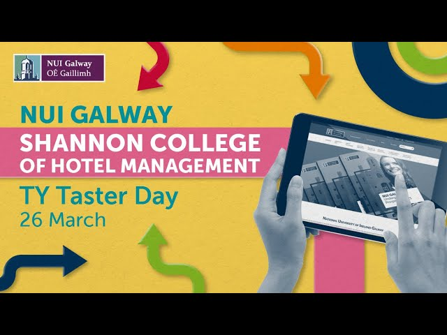 NUI Galway & Shannon College of Hotel Management TY Taster Day 2021