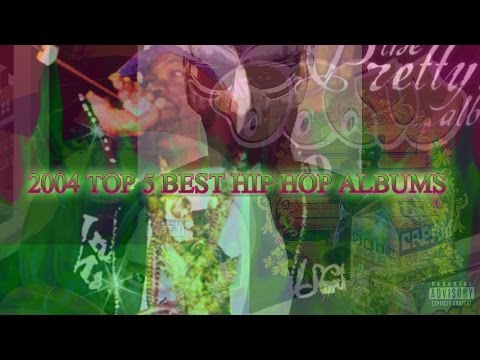 2004 TOP 5 BEST HIP HOP ALBUMS