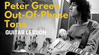 Peter Green Out-of-Phase Tone & Technique Lesson