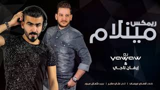 Download Video إيفان ناجي و ديجي ياوياو - مينلام (ريمكس) | Evan Nagy and dj yaw yaw - Maynlam (Remix) 2018 MP3 3GP MP4