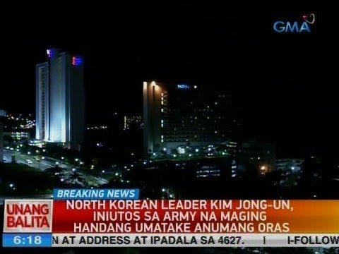 UB: North Korean Leader Kim Jong-Un, iniutos sa army na maging handang umatake anumang oras